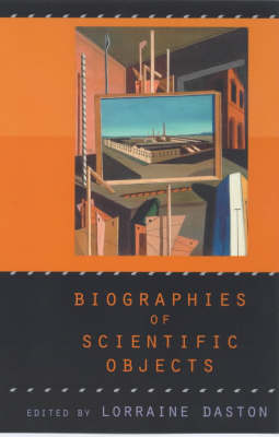 Biographies of Scientific Objects (Paperback)