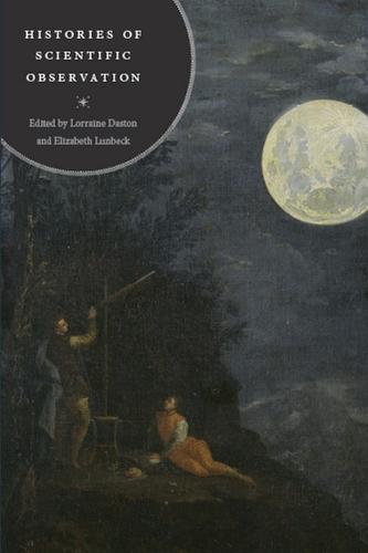 Histories of Scientific Observation (Paperback)