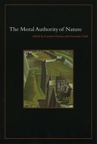 The Moral Authority of Nature (Hardback)