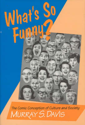 What's So Funny?: Comic Conception of Culture and Society (Hardback)