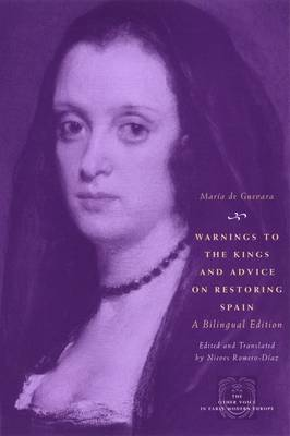Warnings to the Kings and Advice on Restoring Spain - Other Voice in Early Modern Europe (Hardback)