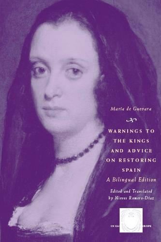 Warnings to the Kings and Advice on Restoring Spain - Other Voice in Early Modern Europe (Paperback)