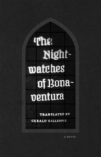The Nightwatches of Bonaventura (Paperback)