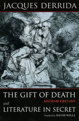 The Gift of Death: AND Literature in Secret - Religion and Postmodernism (Paperback)