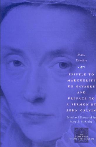 Epistle to Margeurite De Navarre and Preface to a Sermon (Paperback)