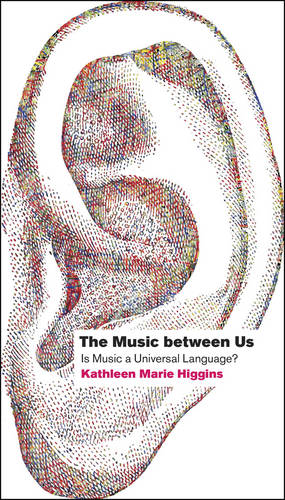 The Music Between Us: Is Music a Universal Language? (Paperback)