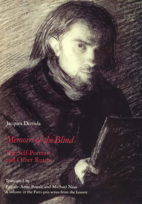Memoirs of the Blind: The Self-portrait and Other Ruins (Paperback)