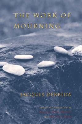The Work of Mourning (Hardback)