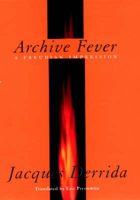 Archive Fever: A Freudian Impression - Religion and Postmodernism (Hardback)