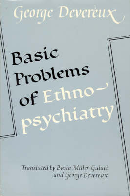 Basic Problems of Ethnopsychiatry (Hardback)
