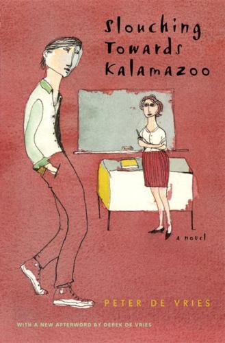 Slouching Towards Kalamazoo: A Novel (Paperback)