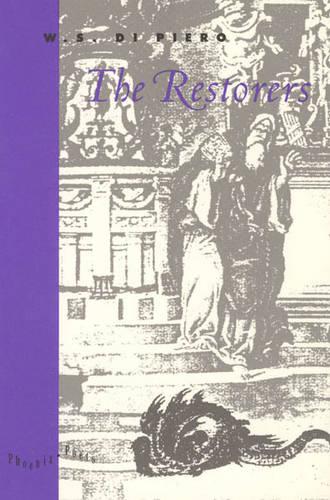 The Restorers - Phoenix Poets (Paperback)