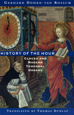 History of the Hour: Clocks and Modern Temporal Orders (Paperback)