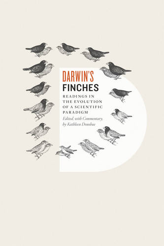 Darwin's Finches: Readings in the Evolution of a Scientific Paradigm (Paperback)