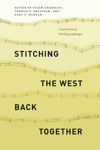Stitching the West Back Together: Conservation of Working Landscapes (Paperback)