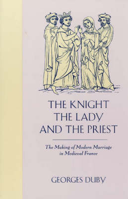 The Knight, the Lady and the Priest (Paperback)