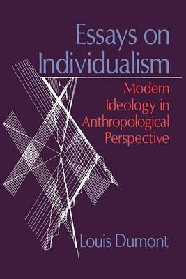 Essays on Individualism: Modern Ideology in Anthropological Perspective (Paperback)