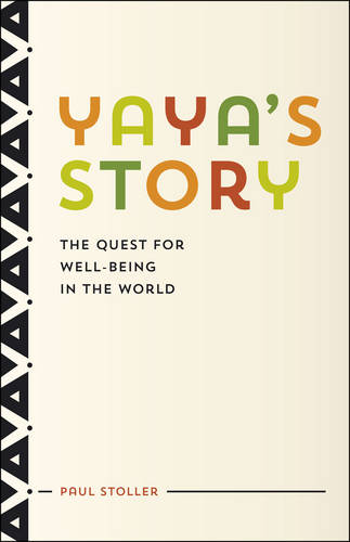 Yaya's Story: The Quest for Well-Being in the World (Hardback)