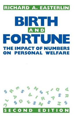 Birth and Fortune: Impact of Numbers on Personal Welfare (Paperback)