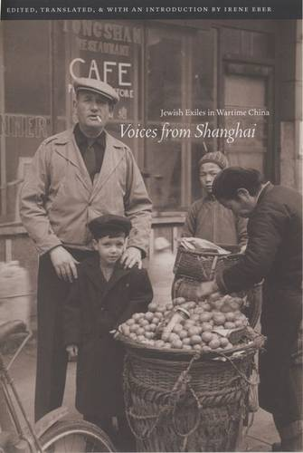 Voices from Shanghai: Jewish Exiles in Wartime China (Hardback)