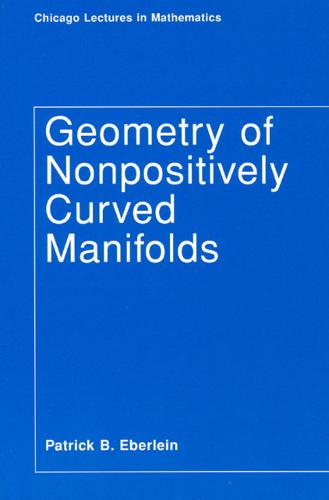 Geometry of Nonpositively Curved Manifolds - Chicago Lectures in Mathematics C (Paperback)