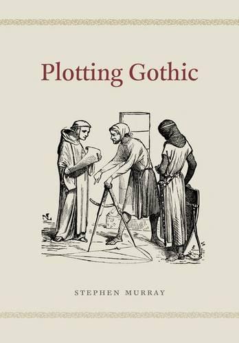 Plotting Gothic (Hardback)