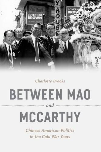 Between Mao and McCarthy: Chinese American Politics in the Cold War Years (Hardback)
