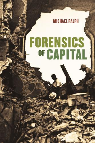 Forensics of Capital (Paperback)