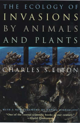 The Ecology of Invasions by Animals and Plants (Paperback)