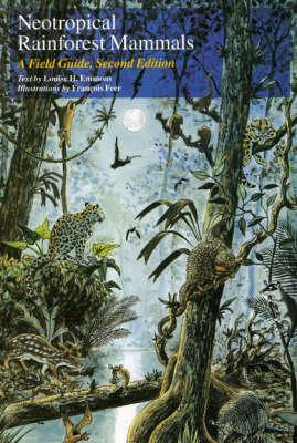 Neotropical Rainforest Mammals: A Field Guide (Paperback)