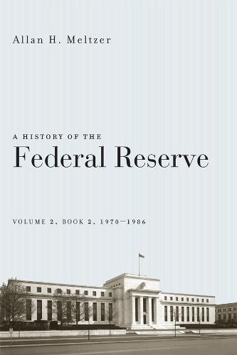 A History of the Federal Reserve: v.2 (Paperback)