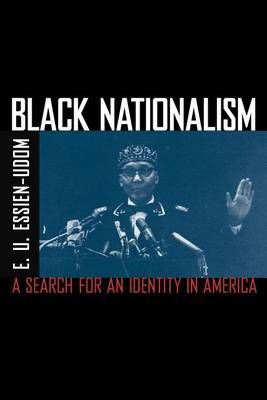 Black Nationalism: The Search for an Identity (Paperback)