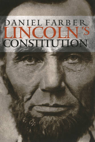 Lincoln's Constitution (Paperback)