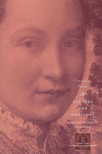 Letters and Orations - Other Voice in Early Modern Europe 2000 (Hardback)