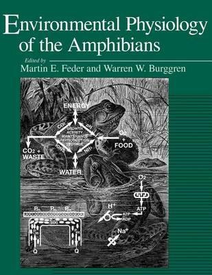 Environmental Physiology of the Amphibians (Paperback)