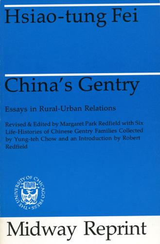 China's Gentry: Essays on Urban-Rural Relations (Paperback)
