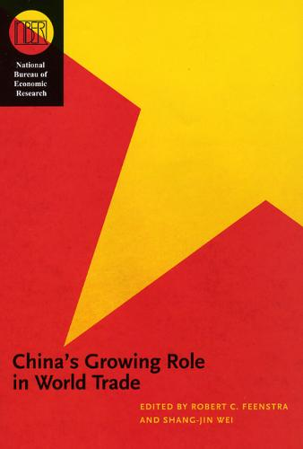 China's Growing Role in World Trade - National Bureau of Economic Research Conference Report (Hardback)