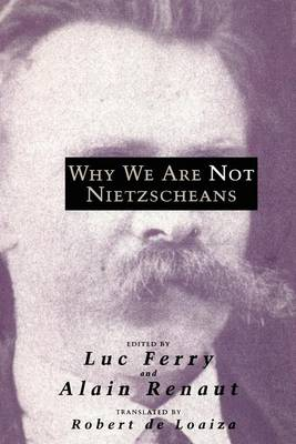 Why We are Not Nietzscheans (Paperback)