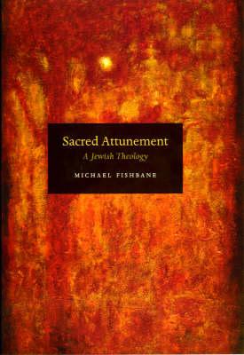 Sacred Attunement: A Jewish Theology (Hardback)