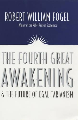 The Fourth Great Awakening and the Future of Egalitarianism (Paperback)