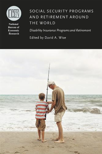 Social Security Programs and Retirement Around the World: Disability Insurance Programs and Retirement - NBER-Conference Report (Hardback)