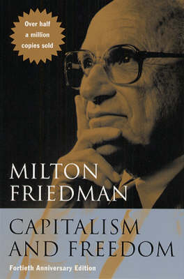 Capitalism and Freedom (Paperback)