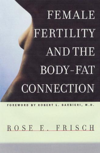Female Fertility and the Body-Fat Connection (Hardback)