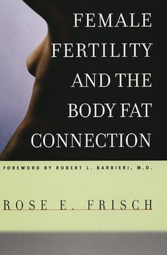 Female Fertility and the Body Fat Connection (Paperback)