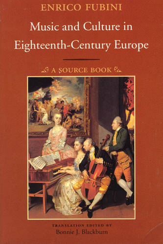Music and Culture in Eighteenth-century Europe: A Source Book (Paperback)