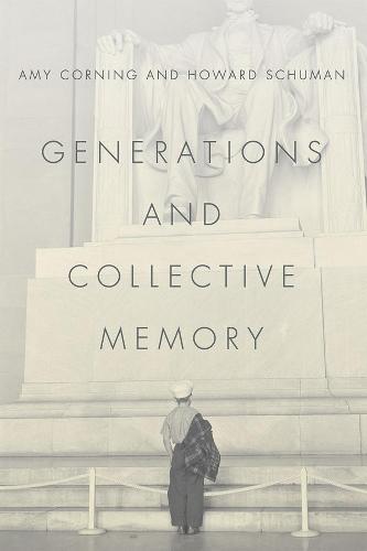 Generations and Collective Memory (Hardback)