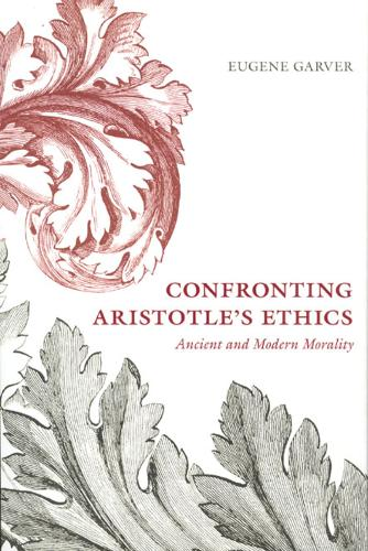 Confronting Aristotle's Ethics: Ancient and Modern Morality (Hardback)
