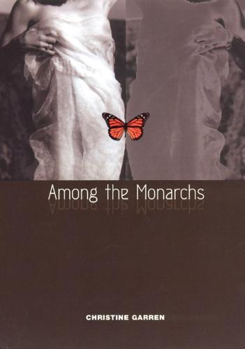 Among the Monarchs - Phoenix Poets (Hardback)