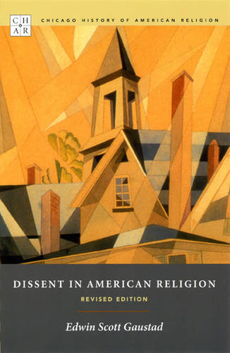 Dissent in American Religion - Chicago History of American Religion (Paperback)