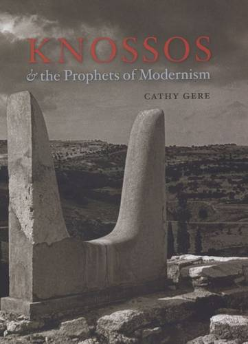 Knossos and the Prophets of Modernism (Hardback)